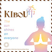Play & Download Kibou: The Sun Shines On Everyone by Various Artists | Napster