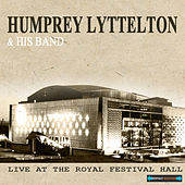 Live At the Royal Festival Hall by Humphrey Lyttelton