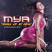 Play & Download Mess Up My Hair by Mya | Napster
