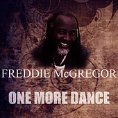 Play & Download One More Dance by Freddie McGregor | Napster