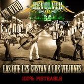 Play & Download Las Que Les Gustan A Los Viejones by Revolver Cannabis | Napster