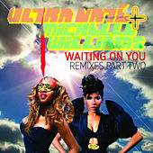 Play & Download Waiting On You - Remixes Part Two by Ultra Nate | Napster