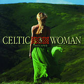 Celtic Woman 3: Ireland by Various Artists