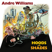 Play & Download Hoods and Shades by Andre Williams | Napster