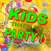 Kids That's A Party! by Various Artists