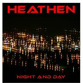 Play & Download Night and Day by Heathen | Napster
