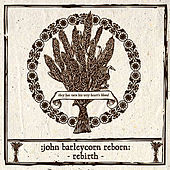 Play & Download John Barleycorn Reborn: Rebirth by Various Artists | Napster