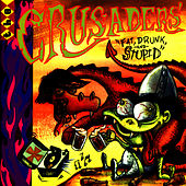 Play & Download Fat, Drunk, and Stupid by The Crusaders | Napster