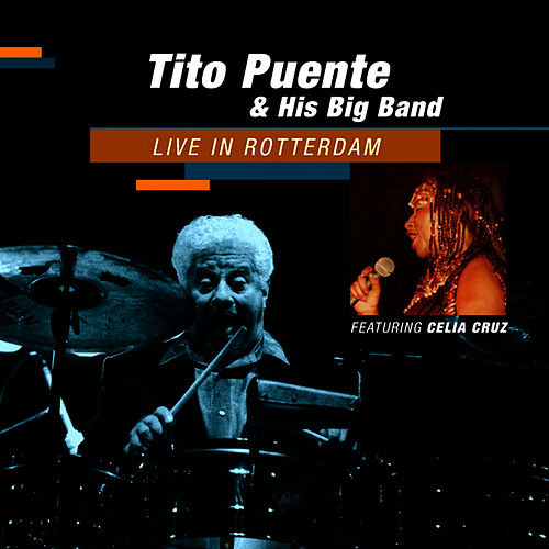 Play & Download Live in Rotterdam by Tito Puente | Napster