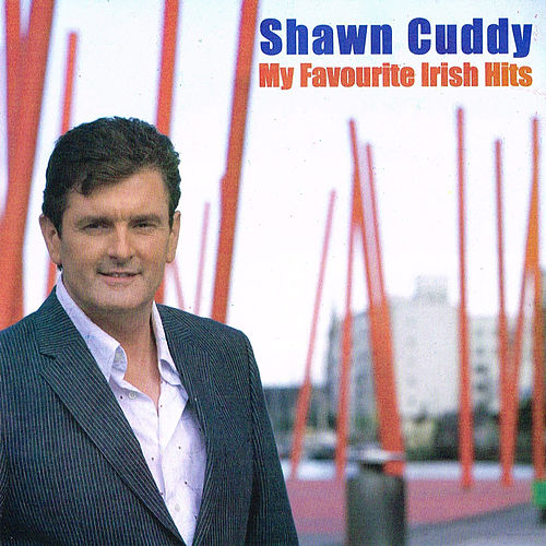 Play & Download My Favourite Irish Hits by Shawn Cuddy | Napster