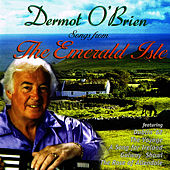 Play & Download Songs from the Emerald Isle by Dermot O'Brien | Napster