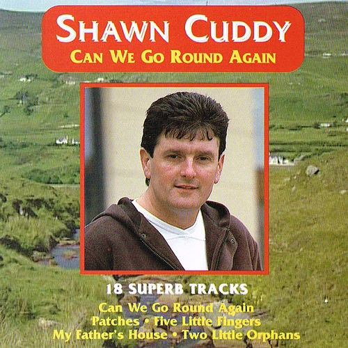 Can We Go Round Again by Shawn Cuddy