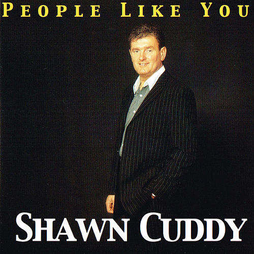 Play & Download People Like You by Shawn Cuddy | Napster