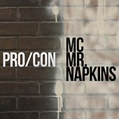 Pro/con - Single by MC Mr. Napkins