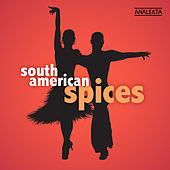 South American Spices by Various Artists