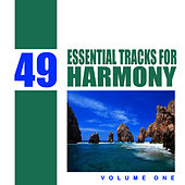 49 Essential Tracks for Harmony, Vol 1 by Studio Sunset