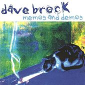 Play & Download Memos and Demos by Dave Brock | Napster