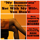 Play & Download Not With My Wife You Don't: