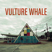 Play & Download Vulture Whale by VULTURE WHALE | Napster