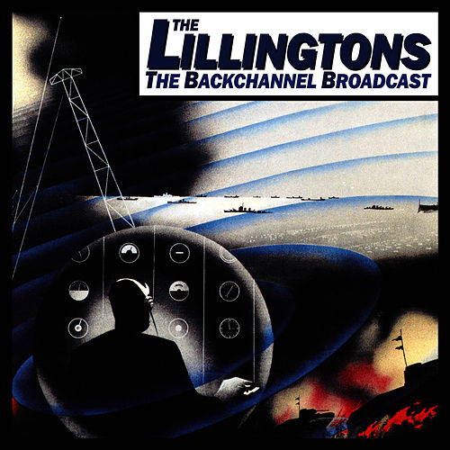 Play & Download The Backchannel Broadcast by The Lillingtons | Napster
