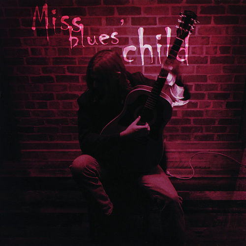Miss Blues'es Child by Eli Cook