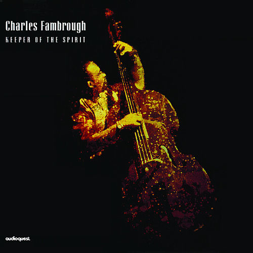 Play & Download Keeper of the Spirit by Charles Fambrough | Napster