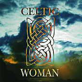 Celtic Woman by Various Artists