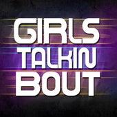 Girls Talkin Bout by Hip Hop's Finest