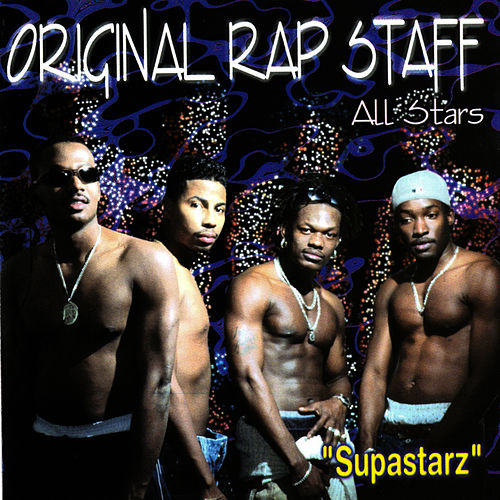 All Stars 'Supastarz' by Original Rap Staff