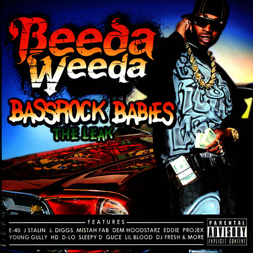 Play & Download Bassrock Babies (The Leak) by Beeda Weeda | Napster