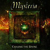 Play & Download Chasing The Divine by MYSTERIA | Napster