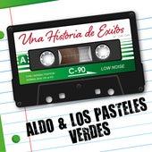 Una Historia de Éxito: Los Pasteles Verdes by Los Pasteles Verdes