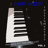 Play & Download Hip Hop Instrumentals Vol. 1 by Kp the Specialist | Napster