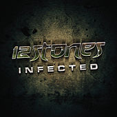 Play & Download Infected by 12 Stones | Napster