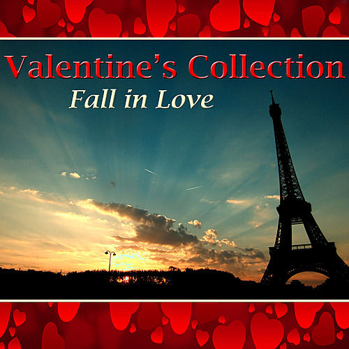 Valentine's Collection - Fall In Love by Various Artists