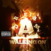 Play & Download Walking On A Dream - Single by Young Dii | Napster