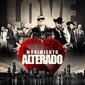 Play & Download Love Movimiento | Alterado by Various Artists | Napster