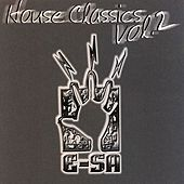 E-SA Underground Archives - House Classics Vol 2 by Various Artists