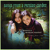 Play & Download Songs From a Persian Garden by Various Artists | Napster