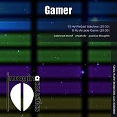 Play & Download Gamer by Imaginacoustics | Napster