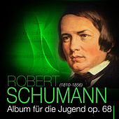 Play & Download Schumann: Album für die Jugend - op. 68 Part 1 by Das Große Klassik Orchester | Napster