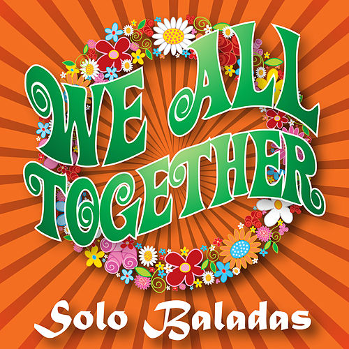 We All Together, Vol. 1 – Baladas by We All Together