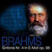 Play & Download Brahms: Sinfonie Nr. 4 in E-Moll op. 98 by Das Große Klassik Orchester | Napster