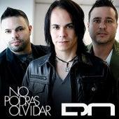 No Podras Olvidar (Volvere) by Digital Ninfa