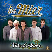 Play & Download Viva el Amor by Los Mier | Napster