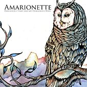 Play & Download Dangerous Times and My Dangerous Ways by Amarionette   Napster