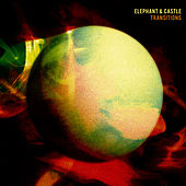 Play & Download Transitions by Elephant And Castle | Napster