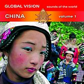 Play & Download Global Vision China by Various Artists | Napster
