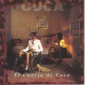 El Cuarto De Cuca by Cuca
