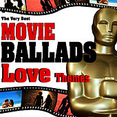 The Very Best Movie Ballads. Love Themes by Film Classic Orchestra Oscars Studio